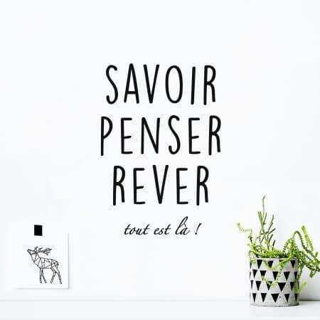 """Sticker Mural dans un salon """"Savoir, Penser, Rêver"""""""