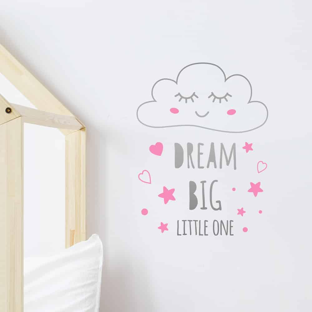 DreamBigLittleOneNuage