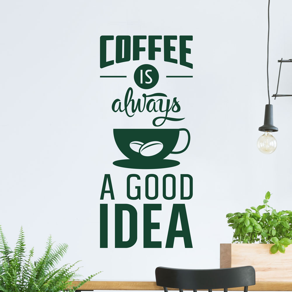 Coffee-is-always-a-good-idea-1000x1000_2